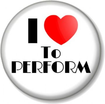 I Love / Heart TO PERFORM Pinback Button Badge Singing Acting Dancing Stage TV Movie